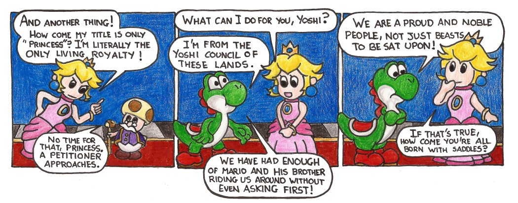 She didn't get to be the de-facto ruler of all the Mushroom Kingdom by being an idiot.